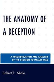 The Anatomy of a Deception by Robert P Abele image