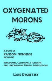Oxygenated Morons by Louis Dvoretzky image