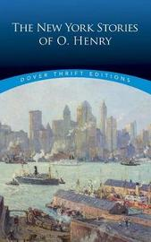 The New York Stories of O. Henry by O Henry