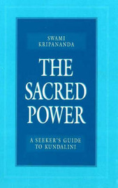 The Sacred Power by Swami Kripananda image