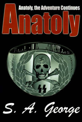 Anatoly: Anatoly, the Adventure Continues by S. A. George image