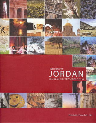 Welcome to Jordon: The Heart of the Middle East by Luma Masri image
