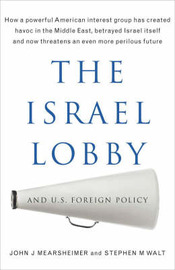 The Israel Lobby and US Foreign Policy by John J Mearsheimer image