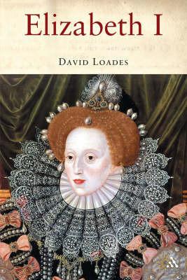 Elizabeth I by D.M. Loades