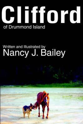 Clifford of Drummond Island by Nancy J Bailey