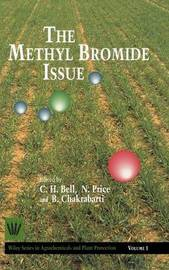 The Methyl Bromide Issue by C.H. Bell