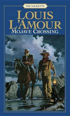 Mojave Crossing by Louis L'Amour