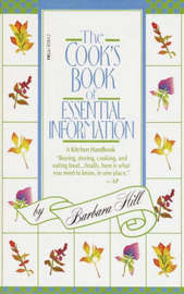 The Cook's Book of Essential Information by Barbara Hill
