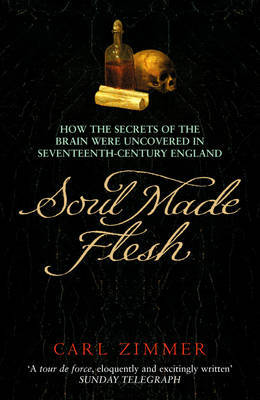 Soul Made Flesh by Carl Zimmer image