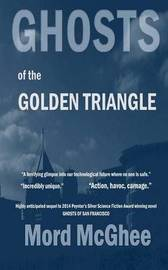Ghosts of the Golden Triangle by Mord McGhee image