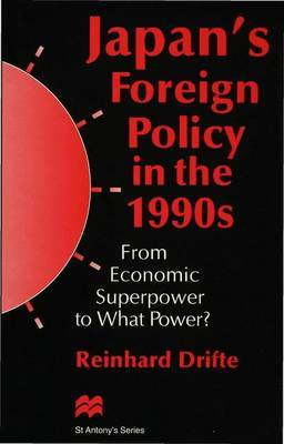 Japan's Foreign Policy in the 1990s by Reinhard Drifte image