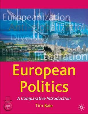 European Politics by Tim Bale image