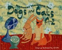 Natural Healing For Dogs And Cats by Cheryl Schwartz image