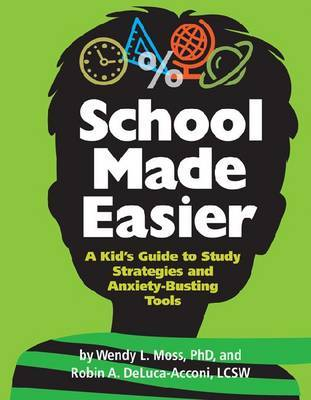 School Made Easier by Wendy L. Moss