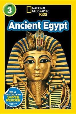 National Geographic Kids Readers: Ancient Egypt by Stephanie Warren Drimmer image