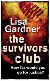 The Survivors Club by Lisa Gardner image