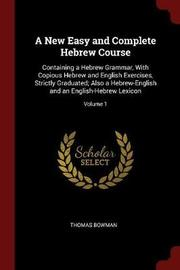 A New Easy and Complete Hebrew Course by Thomas Bowman image