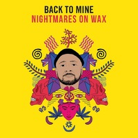Back to Mine – Nightmares on Wax by Various Artists