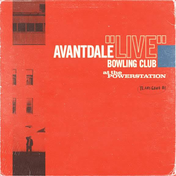 Live at the Powerstation by Avantdale Bowling Club