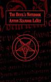 The Devil's Notebook by Anton Szandor La Vey
