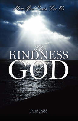 The Kindness of God by Paul Robb image