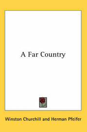 A Far Country by Winston, Churchill image