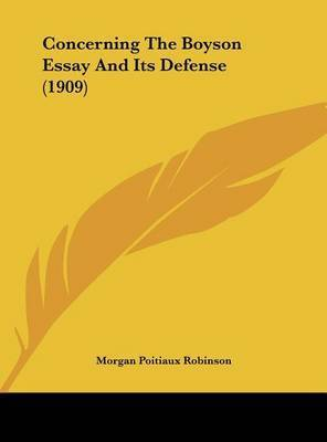 Concerning the Boyson Essay and Its Defense (1909) by Morgan Poitiaux Robinson