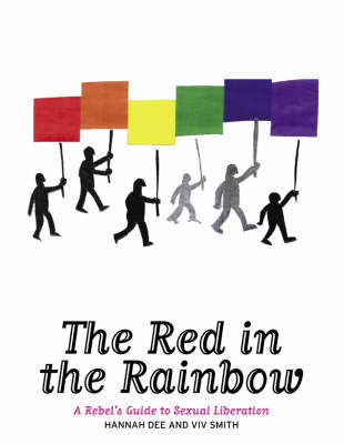The Red in the Rainbow: A Rebel's Guide to Sexual Liberation by Hannah Dee image