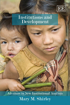 Institutions and Development by Mary M Shirley image