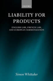 Liability for Products by Simon Whittaker