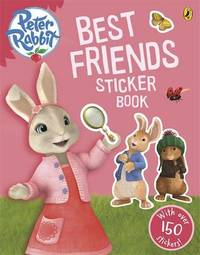 Peter Rabbit Animation: Best Friends Sticker Book by Beatrix Potter