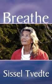 Breathe by S. Tvedte image