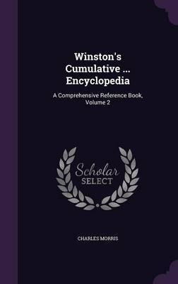 Winston's Cumulative ... Encyclopedia by Charles Morris image