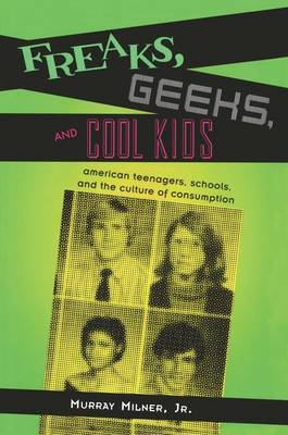 Freaks, Geeks and Cool Kids by Murray Milner image