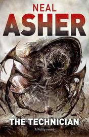 The Technician by Neal Asher
