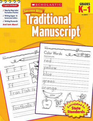 Scholastic Success with Traditional Manuscript, Grades K-1 by Jill Kaufman image