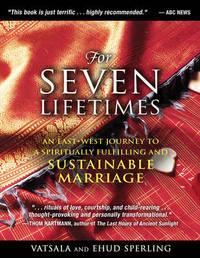 For Seven Lifetimes by Vatsala Sperling