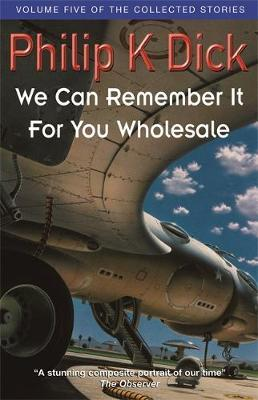 We Can Remember It For You Wholesale by Philip K. Dick image