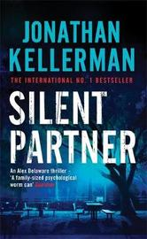 Silent Partner (Alex Delaware #4) by Jonathan Kellerman