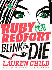 Blink and You Die by Lauren Child