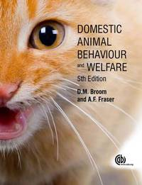 Domestic Animal Behaviour and Welfare by Donald Broom