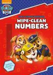 PAW Patrol: Wipe-Clean Numbers by Scholastic
