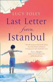 Last Letter from Istanbul by Lucy Foley