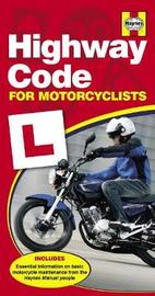 Haynes Highway Code For Motorcyclists by Haynes Publishing