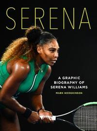 Serena by Mark Hodgkinson