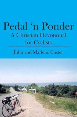 Pedal 'n Ponder by John and Marlene Custer image
