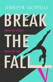 Break The Fall by Jennifer Iacopelli image