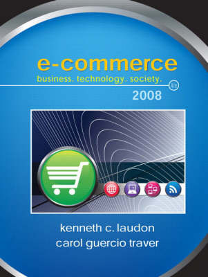 E-Commerce: Business, Technology, Society by Kenneth C. Laudon image