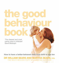 The Good Behaviour Book by William Sears image