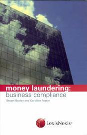 Money Laundering: business compliance by Stuart Bazley